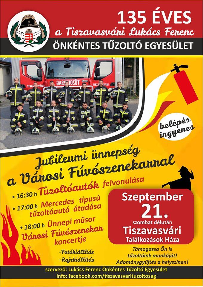 135 éves a Tiszavasvári Lukács Ferenc Önkéntes Tűzoltó Egyesület!