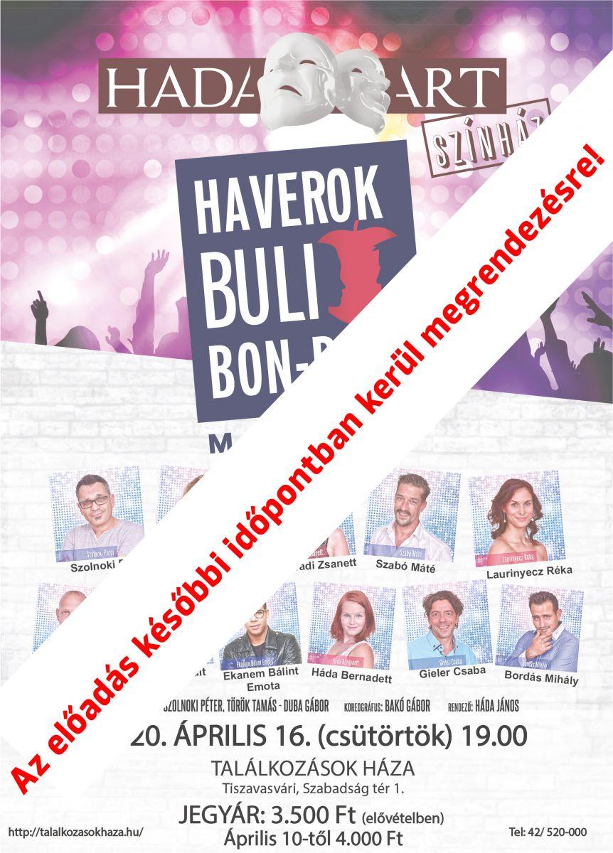 Haverok Buli Bon-Bon -Az előadás későbbi időpontban kerül megrendezésre!