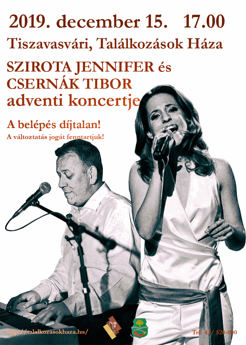 Szirota Jennifer és Csernák Tibor adventi koncertje