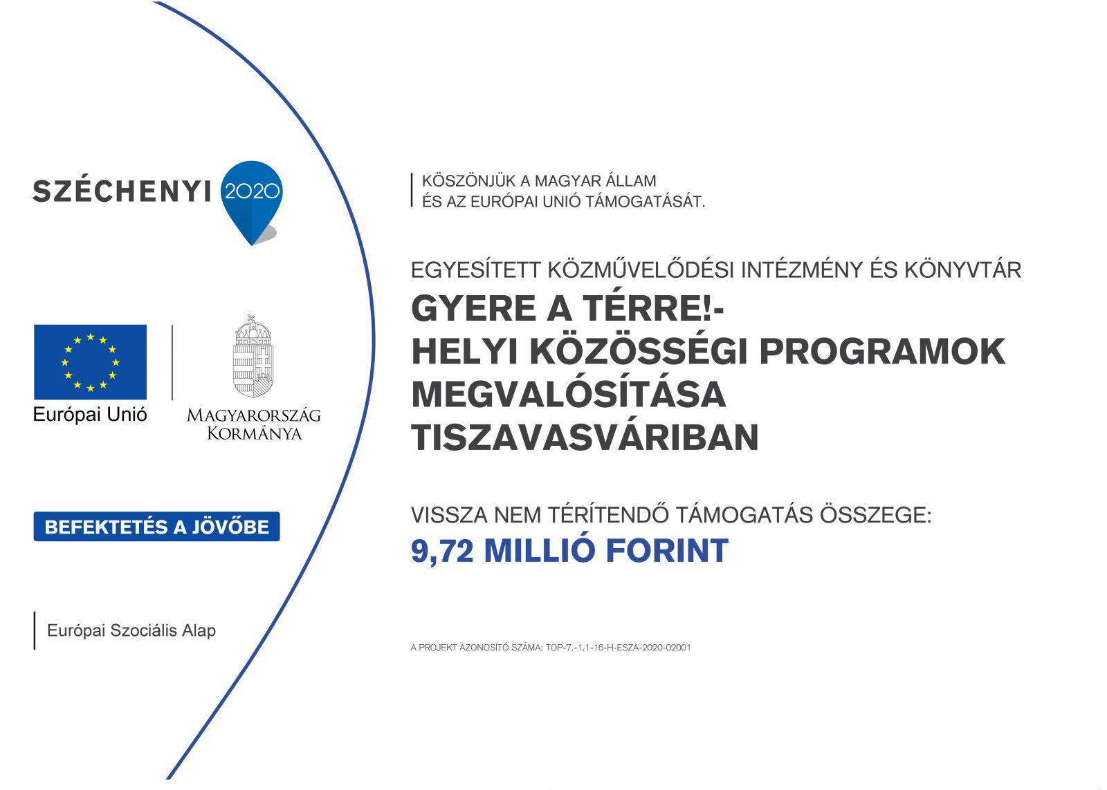 Gyere a térre!-Helyi közösségi programok megvalósítása Tiszavasváriban